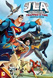 JLA Adventures: Trapped in Time (2014) Poster - Movie Forum, Cast, Reviews