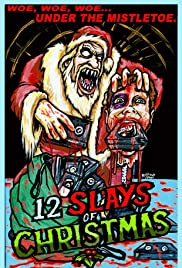 The 12 Slays of Christmas Poster