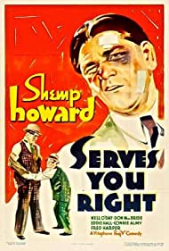 Shemp Howard and Donald MacBride in Serves You Right (1935)