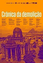 Crônica da demolição Poster