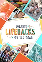 Life Hacks for Kids: On the Road