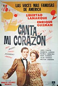 Primary photo for Canta mi corazón