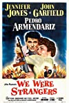 We Were Strangers (1949)