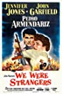 We Were Strangers (1949) Poster