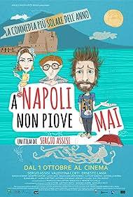 Sergio Assisi, Ernesto Lama, and Valentina Corti in A Napoli non piove mai (2015)