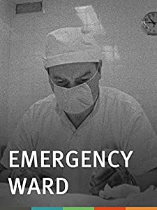 Watch movie for free Emergency Ward [720x1280]
