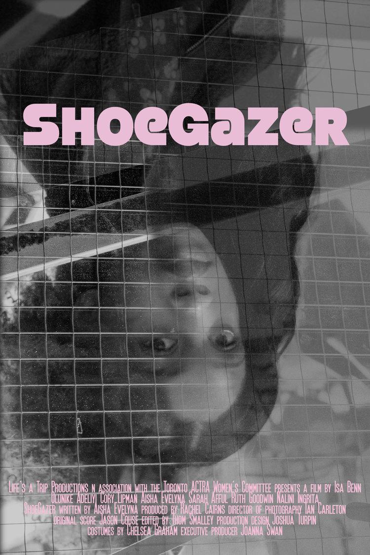 ShoeGazer (2019)