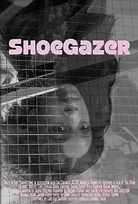 Primary photo for ShoeGazer