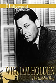 William Holden: The Golden Boy Poster