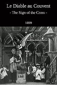 Le diable au couvent (1900) Poster - Movie Forum, Cast, Reviews