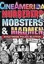 Murderers, Mobsters & Madmen Vol. 1