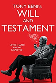 Tony Benn: Will and Testament Poster