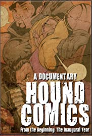 From the Beginning: The Inaugural Year of Hound Comics Poster