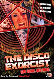 The Disco Exorcist (2011) Poster - Movie Forum, Cast, Reviews