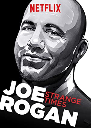 Where to stream Joe Rogan: Strange Times