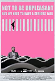 Not to Be Unpleasant, But We Need to Have a Serious Talk Poster