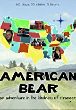 American Bear: An Adventure in the Kindness of Strangers