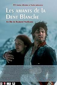 Les amants de la dent blanche (2006)