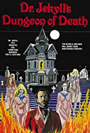 Dr. Jekyll's Dungeon of Death (1979) 720p
