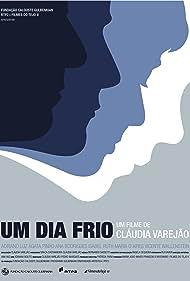 Um Dia Frio (2009)