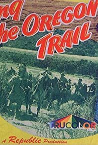 Primary photo for Along the Oregon Trail