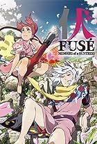 Fusé: Memoirs of a Huntress