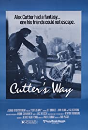 Cutter's Way (1981) Poster - Movie Forum, Cast, Reviews