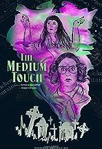 The Medium Touch