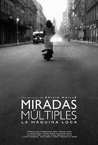 Primary photo for Miradas múltiples (La máquina loca)