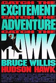 Hudson Hawk(1991) Poster - Movie Forum, Cast, Reviews