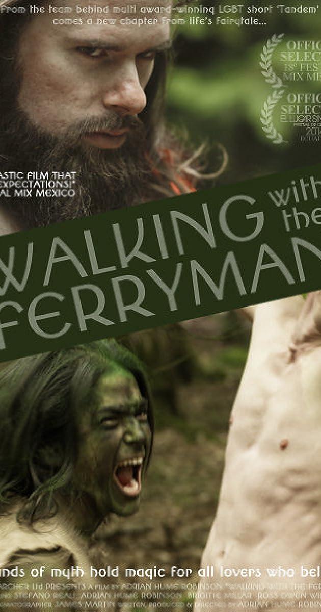 Walking with the Ferryman (2014) - IMDb