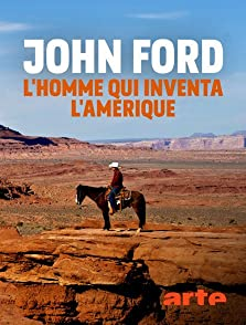 John Ford: The Man Who Invented America (2019 TV Movie)