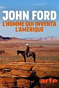 John Ford, l'homme qui inventa l'Amérique (2019)