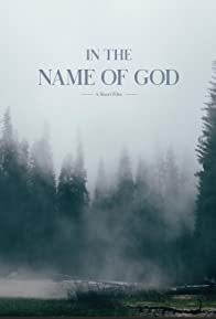Primary photo for In the Name of God