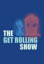 The Get Rolling Show