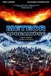 Meteor Apocalypse (2010) Poster - Movie Forum, Cast, Reviews