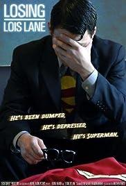 Losing Lois Lane Poster