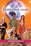 Footballers' Wives (2002)