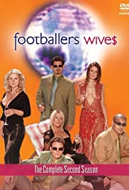 Footballers' Wives Poster - TV Show Forum, Cast, Reviews