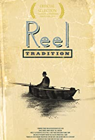 Primary photo for Reel Tradition