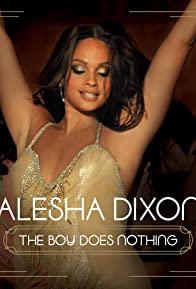 Primary photo for Alesha Dixon: The Boy Does Nothing