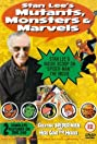 Stan Lee's Mutants, Monsters & Marvels (2002) Poster