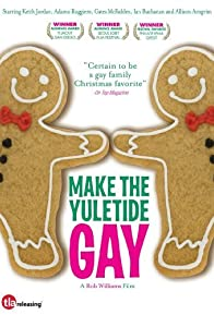 Primary photo for Make the Yuletide Gay