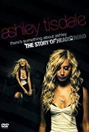 There's Something About Ashley: The Story of Headstrong Poster