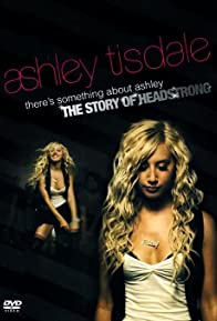 Primary photo for There's Something About Ashley: The Story of Headstrong