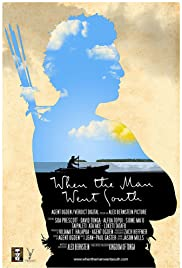 When the Man Went South Poster