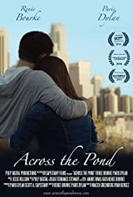 Paris Dylan and Renée Bourke in Across the Pond (2017)