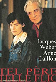 Jacques Weber and Anne Caillon in Tel père, telle flic (2001)