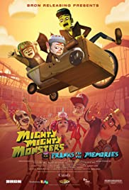 Mighty Mighty Monsters in Pranks for the Memories Poster