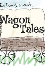 Wagon Tales